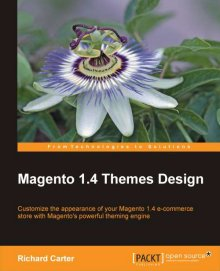 Magento 1.4 Themes Design book by Richard Carter